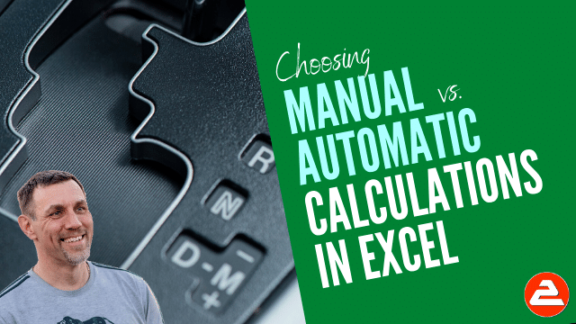Automatic vs Manual calculations in Excel
