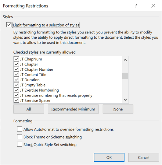 Formatting Restrictions: Limit formatting to a selection of styles