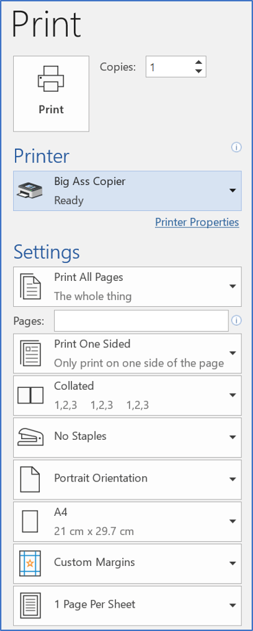 The Print settings in the Backstage let you choose how to print a Word document