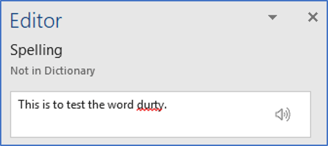 The Word spelling editor will suggest some alternatives, often useful, sometimes useless!