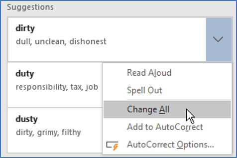 Click to change the current instance of the incorrectly spelt word or click the dropdown arrow to Change All