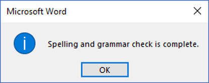 When the spell check is complete, a confirmation message is displayed