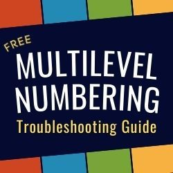 Multilevel Numbering Troubleshooting Guide