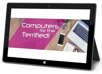 Computers for the Terrified!