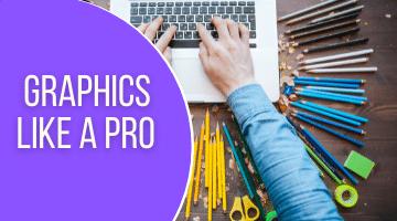 Graphics like a Pro